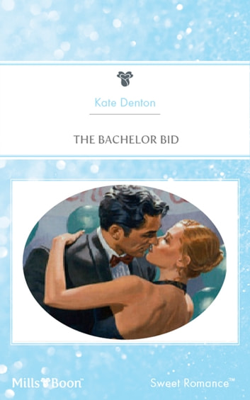 The Bachelor Bid ebook by Kate Denton