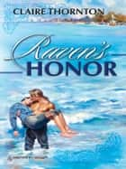 Raven's Honor ebook by Claire Thornton