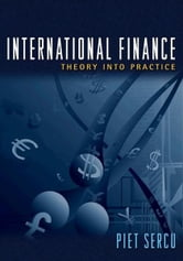 International Finance - Theory into Practice ebook by Piet Sercu