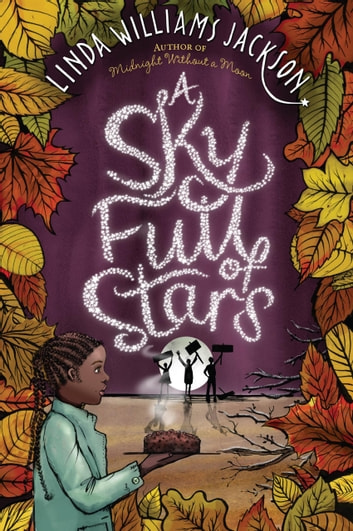 A Sky Full of Stars ebook by Linda Williams Jackson