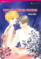 Wife and Mother Forever (Harlequin Comics) - Harlequin Comics ebook by Lucy Gordon, Mon Ito