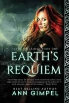 Earth's Requiem ebook by Ann Gimpel