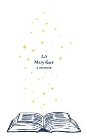 Lit ebook by Mary Karr