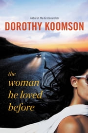 The Woman He Loved Before ebook by Dorothy Koomson