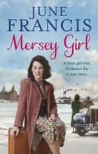 Mersey Girl ebook by June Francis