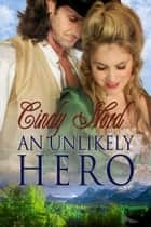 An Unlikely Hero ebook by Cindy Nord