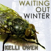Waiting Out Winter audiobook by Kelli Owen