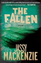 The Fallen ebook by Jassy Mackenzie
