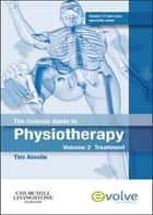 The Concise Guide to Physiotherapy - Volume 2 ebook by Tim Ainslie