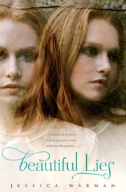 Beautiful Lies ebook by Jessica Warman