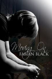 Moving On ebook by Fabian Black