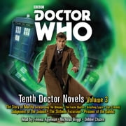 Doctor Who: Tenth Doctor Novels Volume 3 - 10th Doctor Novels audiobook by Dan Abnett, Colin Brake, Simon Guerrier,...
