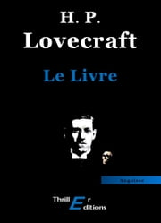 Le Livre ebook by Lovecraft Howard Phillips