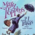 Mary Poppins audiobook by P. L. Travers, Sophie Thompson