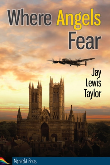 Where Angels Fear ebook by Jay Lewis Taylor