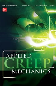 Applied Creep Mechanics ebook by Thomas Hyde,Wei Sun,Christopher Hyde