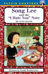 Song Lee and the I Hate You Notes ebook by Suzy Kline
