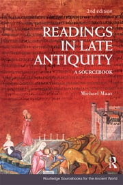 Readings in Late Antiquity - A Sourcebook ebook by Michael Maas
