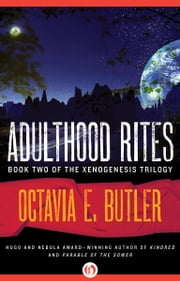 Adulthood Rites ebook by Octavia E. Butler