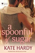 A Spoonful of Sugar 電子書 by Kate Hardy