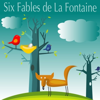Six Fables de La Fontaine audiobook by Jean de La Fontaine