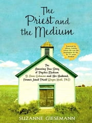 The Priest and The Medium ebook by Suzanne Giesemann