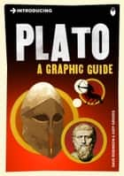 Introducing Plato - A Graphic Guide ebook by Dave Robinson, Judy Groves