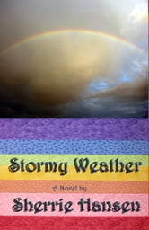 Stormy Weather ebook by Sherrie Hansen