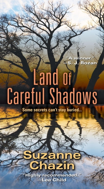 Land of Careful Shadows ebook by Suzanne Chazin