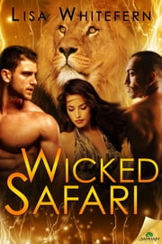 Wicked Safari ebook by Lisa Whitefern