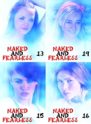 Naked and Fearless Collected Edition 4 - A sexy photo book - Volumes 13 to 16 ebook by Amanda Caldwell
