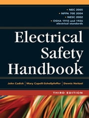 Electrical Safety Handbook 3E ebook by Cadick, John