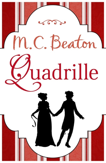 Quadrille ebook by M.C. Beaton