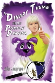 'Dinary Thumb and the Purple Danger ebook by Gilda Herrera