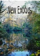 New Exodus ebook by James Bailey