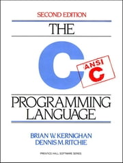 C Programming Language - C PROGRAMMING LANG _p2 ebook by Brian W. Kernighan, Dennis Ritchie