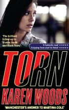 Torn - The thrilling conclusion to Broken Youth and Black Tears (Broken Youth Trilogy Book 3) ebook by Karen Woods