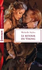 Le retour du viking ebook by Michelle Styles