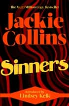 Sinners - introduced by Lindsey Kelk ebook by Jackie Collins
