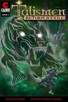Talismen: Return of the Exile #3 ebook by Barb Jacobs, Steven Philip Jones
