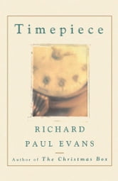 Timepiece ebook by Richard Paul Evans