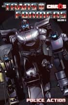 Transformers Volume 6: Chaos: Police Action ebook by Costa, Mike; Cahill, Brendan; Su,...