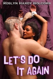Let's Do It Again ebook by Roslyn Hardy Holcomb