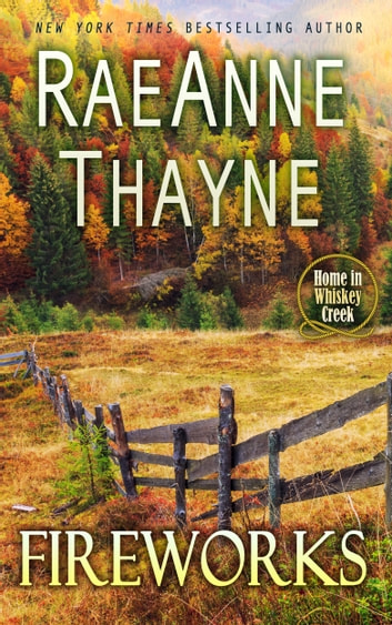 Fireworks ebook by RaeAnne Thayne