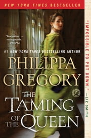 The Taming of the Queen ebook by Philippa Gregory