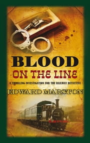 Blood on the Line ebook by Edward Marston
