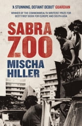 Sabra Zoo ebook by Mischa Hiller