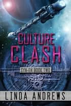 Syn-En: Culture Clash (SciFi Adventure) ebook by Linda Andrews