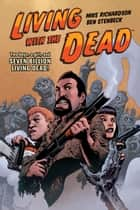 Living with the Dead eBook by Mike Richardson