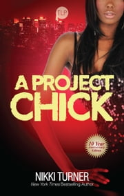 A Project Chick ebook by Nikki Turner
